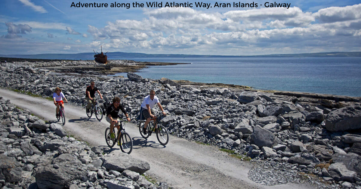 Adventure along the Ireland's Wild Atlantic Way, cycling the Aran Islands of Galway Bay