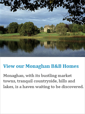 View our Monaghan B&Bs on Ireland's Ancient Eas
