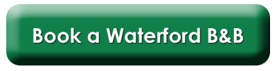 Book a Waterford B&B